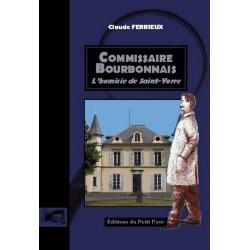COMMISSAIRE BOURBONNAIS l'homicide de Saint-Yorre de Claude Ferrieux Librairie Automobile SPE 9782847122473