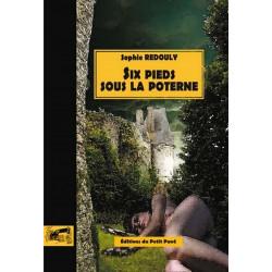 SIX PIEDS SOUS LA POTERNE de Sophie Redouly Librairie Automobile SPE 9782847123227