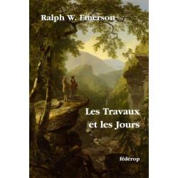 Les Travaux et les Jours de Ralph Waldo EMERSON Librairie Automobile SPE 9782857921981