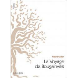 LE VOYAGE DE BOUGAINVILLE de Gérard Cartier