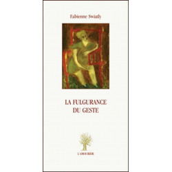 FULGURANCE GESTEs-9782915120967-Edition L' Amourier-