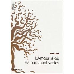 9782915120943 amourier L'AMOUR LA OU LES NUITS SONT VERTES de Rienzi Crusz