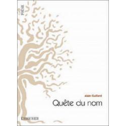 QUÊTE DU NOM Alain Guillard