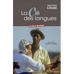 LA CLÉ DES LANGUES LA FIÈVRE DU VOYAGE de Jean-Yves Loude Ed. Tertium Librairie Automobile SPE 9782368482681