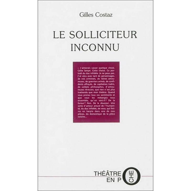 Le Solliciteur inconnu De Gilles Costaz Ed. Tertium Librairie Automobile SPE 9782916132631