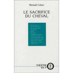 Le sacrifice du cheval de Michaël Cohen