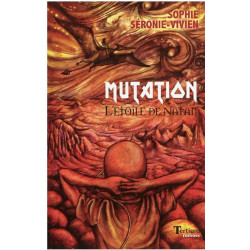 Mutation, l 'étoile de Natan de Sophie Séronie-Vivien Ed. Tertium Librairie Automobile SPE 9782916132464