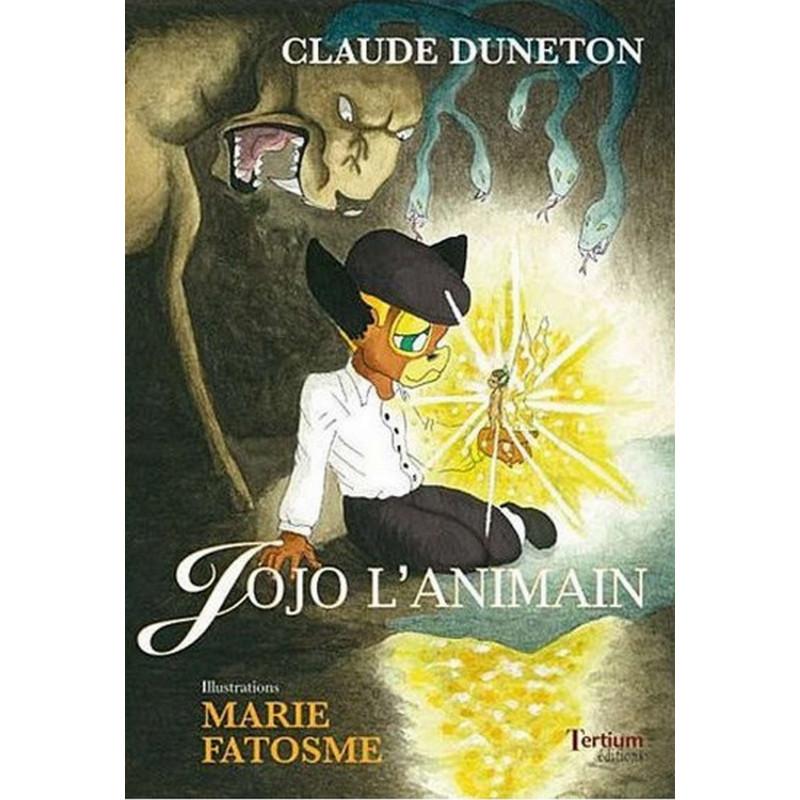 Jojo l 'animain De Claude DUNETON Ed. Tertium Librairie Automobile SPE 9782916132297