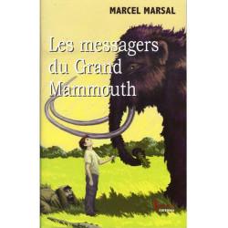 Les messagers du grand mammouth de Marcel MARSAL Ed. Tertium Librairie Automobile SPE 9782916132051
