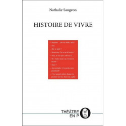 Histoire de vivre De Nathalie Saugeon Ed. Tertium Librairie Automobile SPE 9782910333935