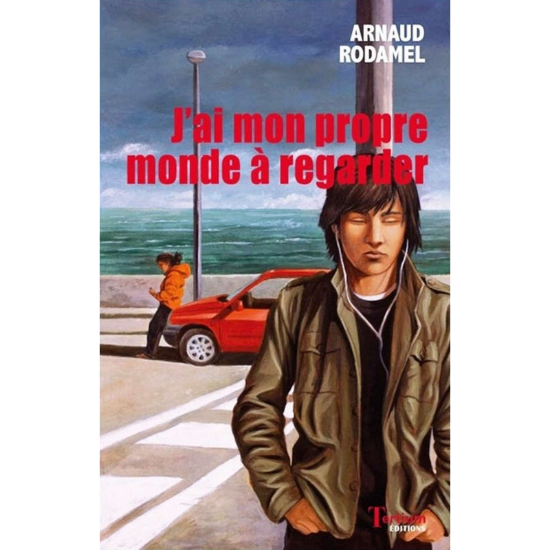 J 'ai mon propre monde à regarder de Arnaud Rodamel Ed. Tertium Librairie Automobile SPE 9782368481509