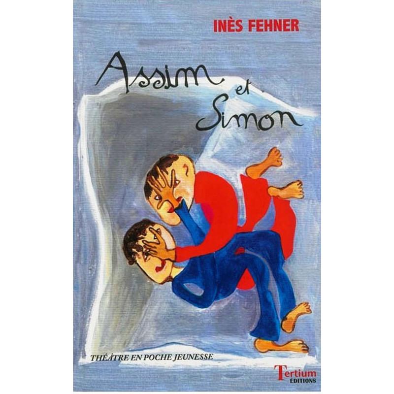 Assim et Simon de Inès Fehner Ed. Tertium Librairie Automobile SPE 9782368481226
