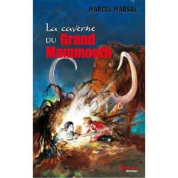 La Caverne du Grand Mammouth de Marcel Marsal Ed. Tertium Librairie Automobile SPE 9782368482094