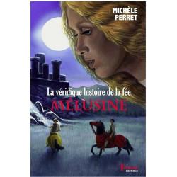 La véridique histoire de la fée Mélusine de Michèle Perret Ed. Tertium Librairie Automobile SPE 9782368481561