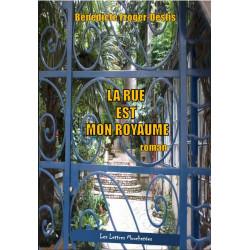 LA RUE EST MON ROYAUME De Bénédicte Froger-Deslis Ed. Lettres Mouchetées Librairie Automobile SPE 9791095999089