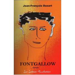 FONTGALLOW de JEAN-FRANCOIS DUSART Ed. Lettres Mouchetées Librairie Automobile SPE 9791095999096
