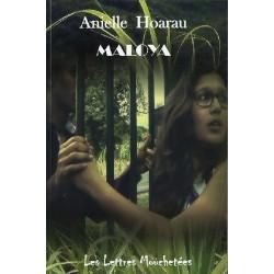 MALOYA de Anielle Hoarau Ed. Lettres Mouchetées Librairie Automobile SPE 9791095999102