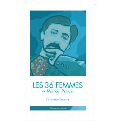 LES 36 FEMMES DE MARCEL PROUST de Laurence Grenier Ed. De la Spirale Librairie Automobile SPE 9791090757134