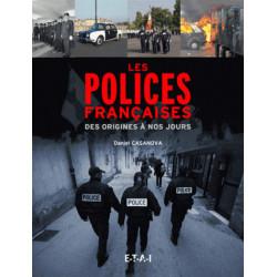 LES POLICES FRANÇAISES DES ORIGINES A NOS JOURS Librairie Automobile SPE 9782726896389