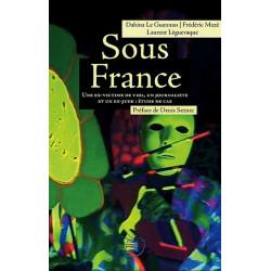 Sous France de Dahina Le Guennan Librairie Automobile SPE 9782952459334