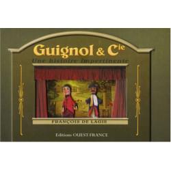 Guignol et Cie , une histoire impertinente Librairie Automobile SPE 9782737345760