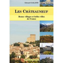 LES CHÂTEAUNEUF Beaux villages et belles villes de France de Gérard Galand Librairie Automobile SPE 9782847122237