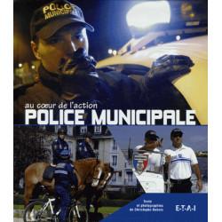 POLICE MUNICIPALE AU COEUR DE L'ACTION Librairie Automobile SPE 9782726886922