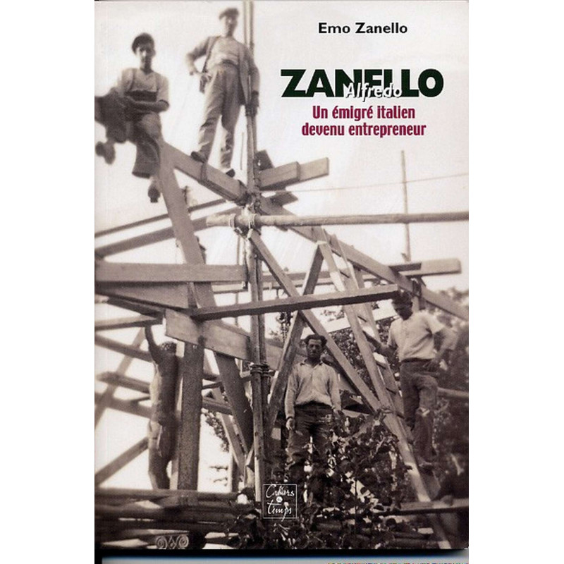 ZANELLO , ÉMIGRATION ITALIENNE Librairie Automobile SPE 9782911855818