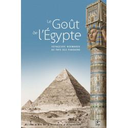 LE GOUT DE L'EGYPTE , voyageurs normands au pays des pharaons Librairie Automobile SPE 9782355070846
