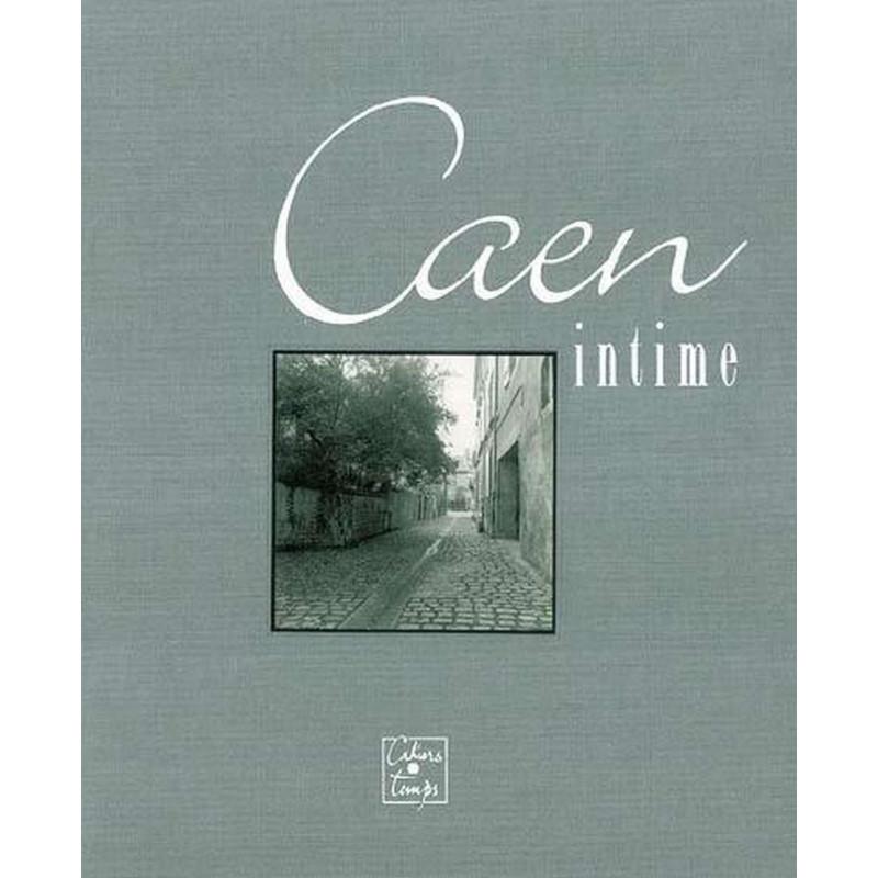 CAEN intime de Michel Onfray Librairie Automobile SPE 9782911855634