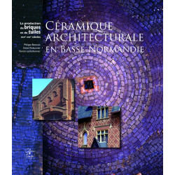 Céramique Architecturale en Basse-Normandie de Philippe Bernouis Librairie Automobile SPE 9782911855894