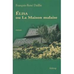 Elisa ou La maison malaise