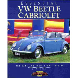 ESSENTIEL VW BEETLE CABRIOLET - THE CARS AND THEIR STORY 1949-1980 Librairie Automobile SPE 9781870979733