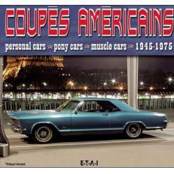 COUPÉS AMÉRICAINS / THIBAULT AMANT / EDITIONS ETAI Librairie Automobile SPE 9782726888483