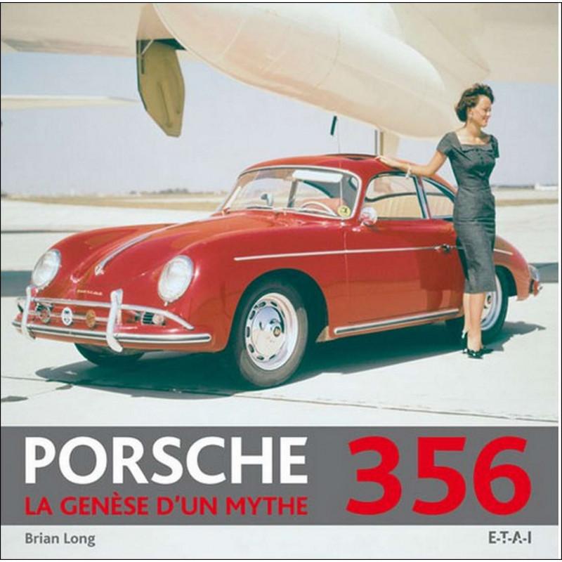 PORSCHE 356 LA GENÈSE D'UN MYTHE Librairie Automobile SPE 9782726888919