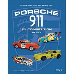 MINIATURES PORSCHE 911 DEPUIS 1965 Librairie Automobile SPE 9782726896655