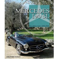 MERCEDES 190 SL, une sublime étoile 1955-1963 / Jean-Pierre FOUQUET / Edition ETAI-9782726894927