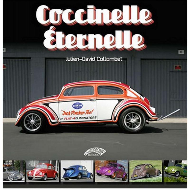 COCCINELLE ÉTERNELLE DE Julien COLLOMBET Librairie Automobile SPE 9782910434281