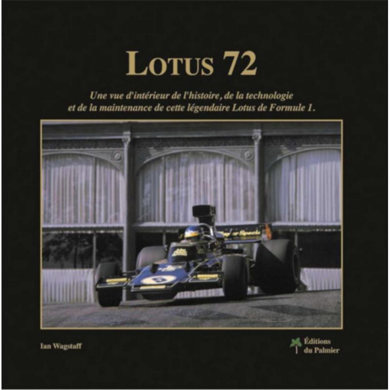 LOTUS 72 de FORMULE 1 Librairie Automobile SPE 9782360590322