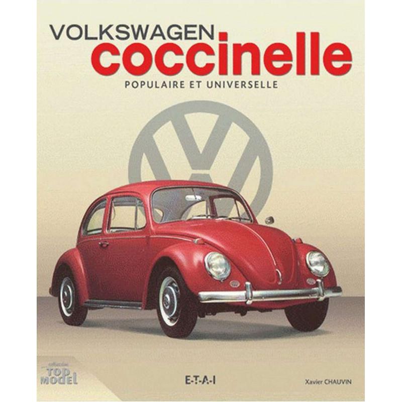 Volkswagen Coccinelle Populaire et universelle / Xavier Chauvin / ETAI