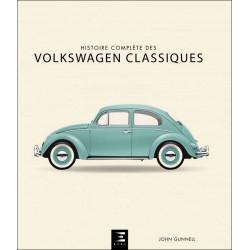 HISTOIRE COMPLÈTE DES VOLKSWAGEN CLASSIQUES Librairie Automobile SPE 9791028301934