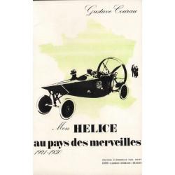 Gustave Courau Mon hélice au pays des merveilles 1921-1930 Librairie Automobile SPE 9782903065010