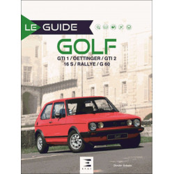 LE GUIDE DE LA GOLF (3e EDITION) Librairie Automobile SPE 9791028301613