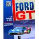 FORD GT 50 ANS A LA CONQUÊTE DU MANS Librairie Automobile SPE 9791028301187