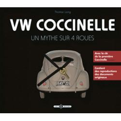 VW COCCINELLE UN MYTHE SUR 4 ROUES Librairie Automobile SPE 9782913952676