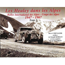 LES HEALEY DANS LES ALPES 1947-1967 Tome 2 Edition SPE Barthelemy 9782912838155