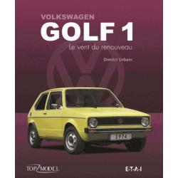 VOLKSWAGEN GOLF 1 LE VENT DU RENOUVEAU Librairie Automobile SPE 9791028300517