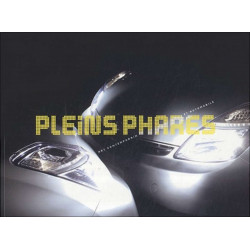 PLEINS PHARES ART CONTEMPORAIN ET AUTOMOBILE Librairie Automobile SPE 9782754102506