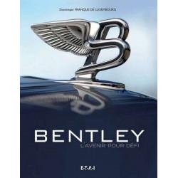 Coffret Bentley L'avenir pour défi de Dominique FRANQUE de LUXEMBOURG Librairie Automobile SPE 9782726897867
