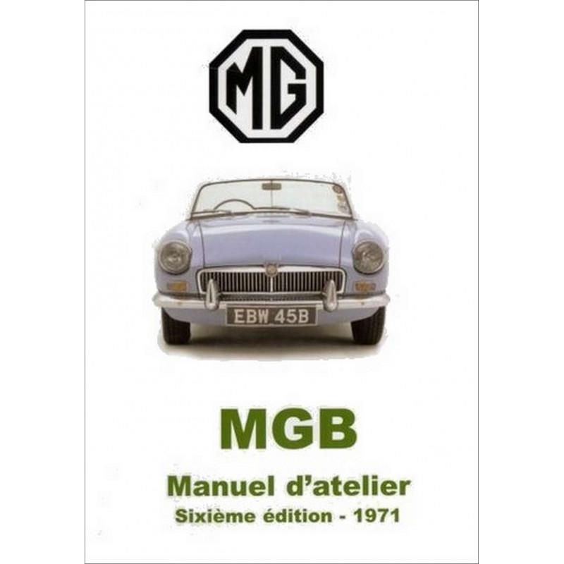 MGB MANUEL D'ATELIER Librairie Automobile SPE 9782360590872
